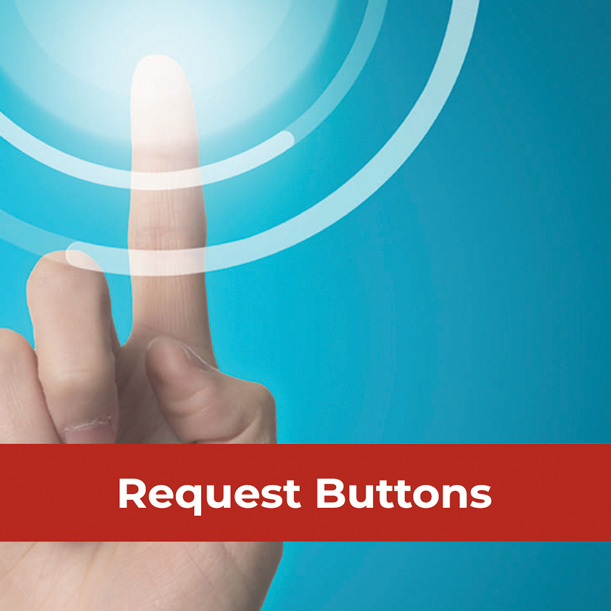 REQUEST BUTTONS